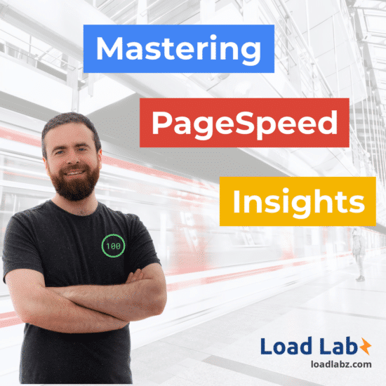 Mastering PageSpeed Insights Course